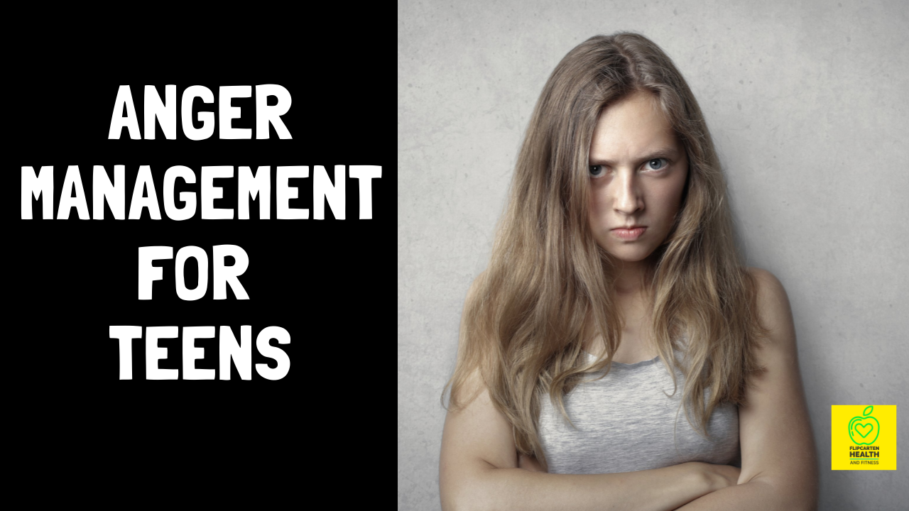 Anger Managements for Teens